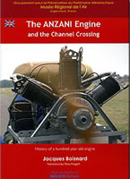"ANZANI engine and crossing the ""Channel"".... Jacques Boisnard .... Bleu Ciel Editions..... EDITION FRANCAISE : http://www.aerolibrairie.com/F_art_82.html . ENGLISH VERSION : mailto:presses.du.loir@orange.fr"