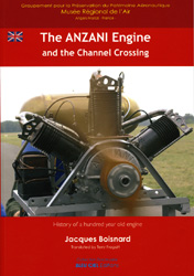 the ANZANI Engine and the Channel Crossing . English version . Bleu Ciel Editions